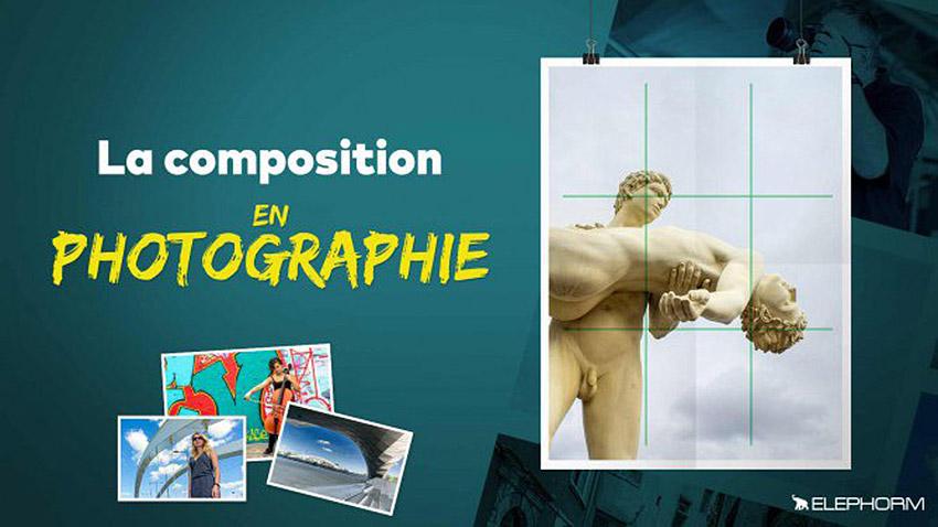 Apprendre la composition en photographie